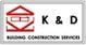 K&D Building Construction Services